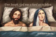 Pobre San José, seguir a Dios es una tarea difícil...