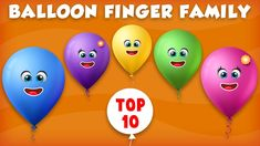 Balloon Finger Family Rhyme   Top 10 Finger Family Collection   Daddy Finger Rhyme