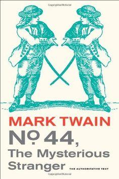 No. 44, The Mysterious Stranger (Mark Twain Library) by Mark Twain, http://www.amazon.com/dp/0520270002/ref=cm_sw_r_pi_dp_zjYvrb0R6XVN0