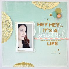 It´s a beautiful life.... by NinasDesign at @Studio_Calico