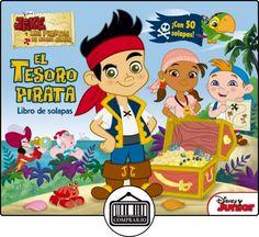 Jake Y Los Piratas. El Tesoro Pirata. Libro De Solapas (Disney. Jake y los piratas) de Disney ✿ Libros infantiles y juveniles - (De 0 a 3 años) ✿