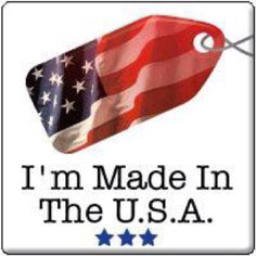 Made in the USA-Let's put Americans back to work!!!!!!