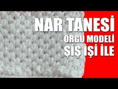 NAR TANESİ Örgü Modeli - Şiş İşi İle Örgü Modelleri - YouTube