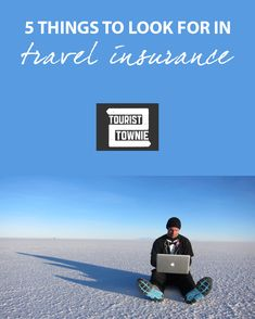 5 things to look for in travel insurance