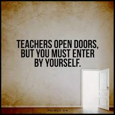 Each one, teach one. Always a student. Dance Teacher, You Must, Inspirational Quotes, Wisdom, Student, Teaching, Dancing, Words, Proverbs