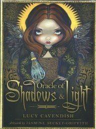 Oracle of Shadows and Light: Lucy Cavendish, Jasmine Becket-Griffith: 9781582703053: Amazon.com: Books