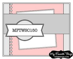 the sweetest thing...: MFT Wednesday Stamp Club
