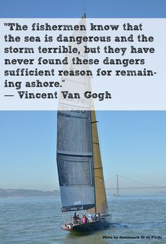 Be the fishermen. Relationship Quotes, Relationships, Nautical Quotes, Sailing Quotes, Van Gogh Quotes, Sea Quotes, Therapy Quotes, Cheese Puffs, Artist Quotes