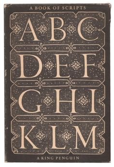Book of Scripts by Alfred Farbank, cover by Jan Tschichold for King Penguin, 1949. The cover was adapted by Tschichold from a design by Juan de Vciar, 1547.