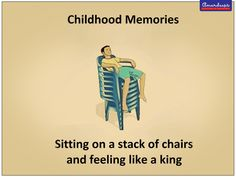 Childhood memories are awesome.