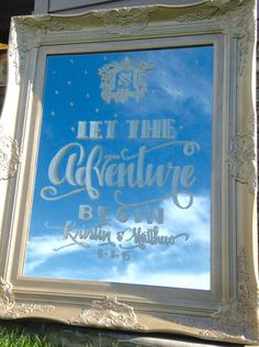 Mirror Wedding Signage Let the Adventure by CoastalCalligraphy