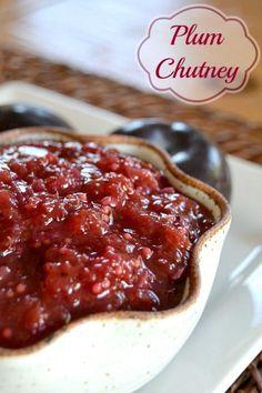 ... Plum Chutney on Pinterest | Chutneys, Apple Chutney and Tomato Chutney