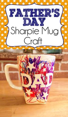 Father's Day Sharpie Mug Craft #FathersDay #preschool #toddler