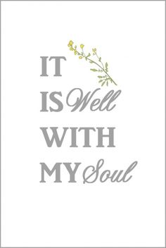 It Is Well With My Soul Free Printable | On Sutton Place