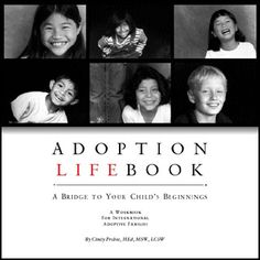 An Adoption Lifebook can be a wonderful way to document your child's birth history.  Pictures, letters, photos, his/her original birth certificate and hospital mementos will help a child to be proud of his/her adoption story.