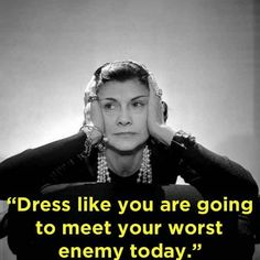 Just a thought from Coco Chanel