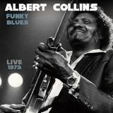 Shop Funky Blues Live 1973 [CD] at Best Buy. Find low everyday prices and buy online for delivery or in-store pick-up. Albert Collins, William Christopher, The Iceman, Classic Album Covers, Music Library, Sound Of Music, Cool Things To Buy, Stuff To Buy, Music Albums