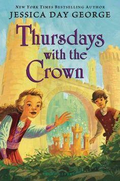 """Thursdays with the crown bk 3  """"Castle Glower's towers have transported Princess Celie, her siblings, and her pet griffin, Rufus, to an unknown land. As they set out on a dangerous adventure to discover their whereabouts, they find an entire lost people, divided by the wishes of two wizards in a centuries-old quarrel over their beloved home--Castle Glower""""-- Provided by publisher."""