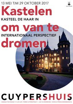 Vanaf 13 mei @Cuypershuis #droomkastelen #fantasie #kasteeldehaar