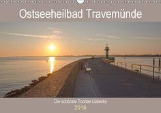 Ostseeheilbad Travemünde - Die schönste Tochter Lübecks - CALVENDO