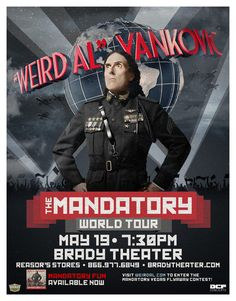 """""""Weird Al"""" Yankovic  Tue - May 19 Brady Theater 105 W. Brady St. Tulsa, OK   Tickets on sale FRI 1/30 @ 10am Reasor's and Starship  Records in Tulsa Buy For Less locations in OKC By phone @ 866.977.6849 Online @ protix.com Doors open at 6:30pm All ages welcome"""