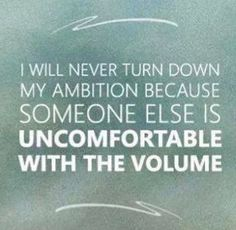 Follow Your Gut Instincts - If you are ambitious, go for it!