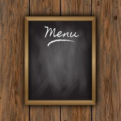 Chalkboard menu on a wooden background Free Vector Menu Restaurant, Cafe Menu, Menu Burger, Modele Flyer, Fond Design, Food Backgrounds, Wooden Background, Breakfast For Kids, Shop Signs