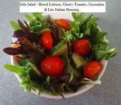 Barb's Optifast Side Salad #3 Italian Dressing, Side Salad, Cherry Tomatoes, Lettuce, Cucumber, Low Carb, Beef, Cooking, Healthy