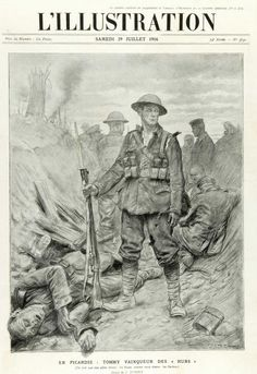 """L'Illustration, 29 July 1916; """" In Picardy, Tommy's Victory over the Huns""""  Via: Ranks - Military Art - Gentleman's Military Interest Club"""