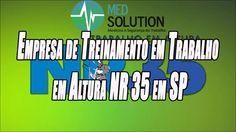 Empresa de Treinamento em Trabalho em Altura NR 35 em SP - Med Solutions