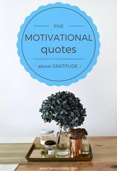 5 Motivational Quotes about Gratitude // Monday Motivation  #quote #motivation #inspiration #mondaymotivation
