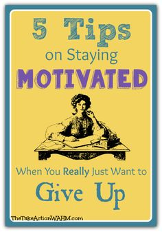 5 Tips On Staying Productive When You Want to Give Up #blogging #blogtips #motivation http://thetakeactionwahm.com/5-tips-on-staying-productive-when-you-want-to-give-up/?utm_campaign=coschedule&utm_source=pinterest&utm_medium=Kelly%20The%20Take%20Action%20WAHM%20(The%20Take%20Action%20WAHM)&utm_content=5%20Tips%20On%20Staying%20Productive%20When%20You%20Want%20to%20Give%20Up
