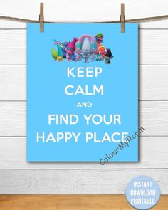 KEEP CALM and Happy TROLLS Printable 8x10 Baby by ColourMyRoom