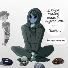 (i know how to work this ucc) anyways, EJ, what do you do on your free time?-->*tries not to look but failing* Scary Creepypasta, Creepypasta Proxy, Eyeless Jack, Creepy Pasta Family, Funny Memes, Hilarious, Night Terror, Jeff The Killer, Funny Comics