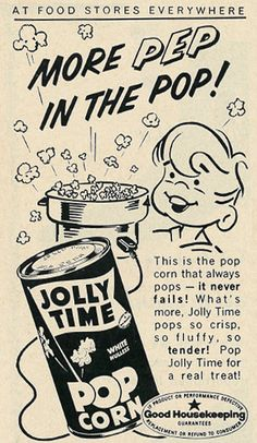 Illustrated 1962 Food Ad, Jolly Time Popcorn, with Young Boy