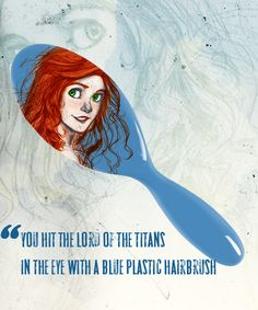 Day 17: Most Memorable Moment (PJO): The fact that Rachel threw a hairbrush at the Titan Lord. Seriously, I've loved her ever since! Best scene, ever!