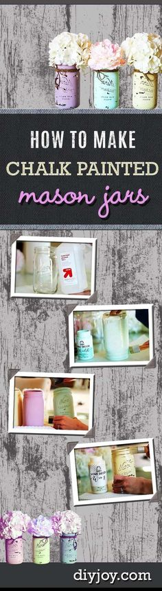 Mason Jar Ideas for Summer - DIY Chalk Painted Mason Jars - Mason Jar Crafts, Decor and Gifts, Centerpieces and DIY Projects With Jars That Are Perfect For Summertime - Fun and Easy Lights, Cool Vases, Creative of July Ideas Mason Jar Projects, Mason Jar Crafts, Mason Jar Diy, Bottle Crafts, Chalk Paint Mason Jars, Painted Mason Jars, Decoration Bedroom, Rustic Mason Jars, Ideias Diy
