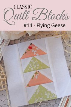 {Classic Quilt Blocks} Flying Geese - An Introduction - Threadbare Creations Mini Quilt Patterns, Pattern Blocks, Block Patterns, Name Blocks, Quilt Blocks, Flying Geese Quilt, Pinwheel Quilt, Let's Create, Antique Quilts