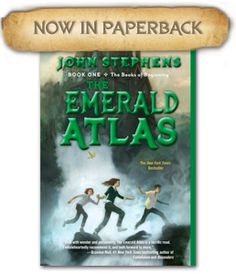 The Emerald Atlas, by John Stephens  Find it at the library: http://alpha2.suffolk.lib.ny.us/record=b4350700~S29