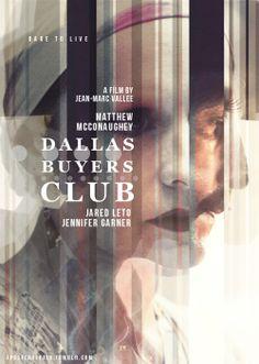 Dallas Buyers Club (2013)  Director: Jean-Marc Vallée  Matthew McConaughey, Jennifer Garner, Jared Leto