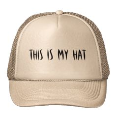 Product with the text This is my hat #text #my-hat #word #hat funny-text