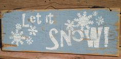"""""""Let it snow!"""" Antique style sign. Great winter and Christmas decor! For more signs like this, go to:  https://www.facebook.com/beautifulcraftyhands https://www.etsy.com/shop/BeautifulCraftyHands  ** FREE U.S PRIORITY SHIPPING ON EVERY ITEM**"""