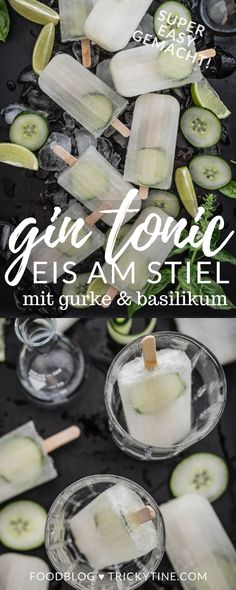 Gin Tonic Eis am Stiel mit Gurke und Basilikum recipe for gin and tonic popsicles with cucumber and Food Blogs, Gin And Soda, Easy Alcoholic Drinks, Gin Cocktail Recipes, Cocktails, Vegetable Drinks, Gin And Tonic, Mojito, Popsicles