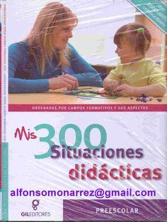 LIBROS: COMPETENCIAS Preescolar 300 SITUACIONES DIDÁCTICAS...