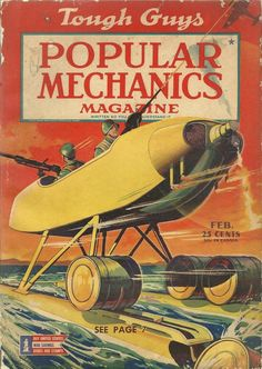 Popular Mechanics magazine - - Yahoo Image Search Results Vintage Magazines, Vintage Ads, Days Of Future Passed, Magazine Images, Magazine Covers, Science Magazine, American Illustration, Classic Sci Fi, Retro Futuristic