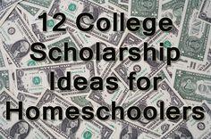 12 College Scholarship Ideas for Homeschoolers - Hip Homeschool Moms