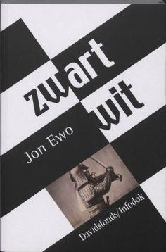 Zwart/wit - Jon Ewo