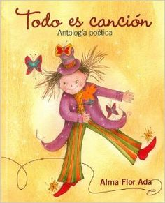 Alma Flor Ada is such a famous Spanish writer and poet! Great to hear the rhyms and the rhythm of the Spanish language.