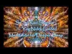 Sri Sri Ravi Shankar   Yog Nidra Guided Meditation for Deeper Sleep