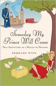 "I can so relate!  ""Someday My Prince Will Come is a hilarious and heartwarming true story about following your heart and having the courage to pursue your childhood dream no matter how impossible it seems.""  says goodreads.com  A Colorado girl decides to go to England and marry a prince!  Nov 2011"